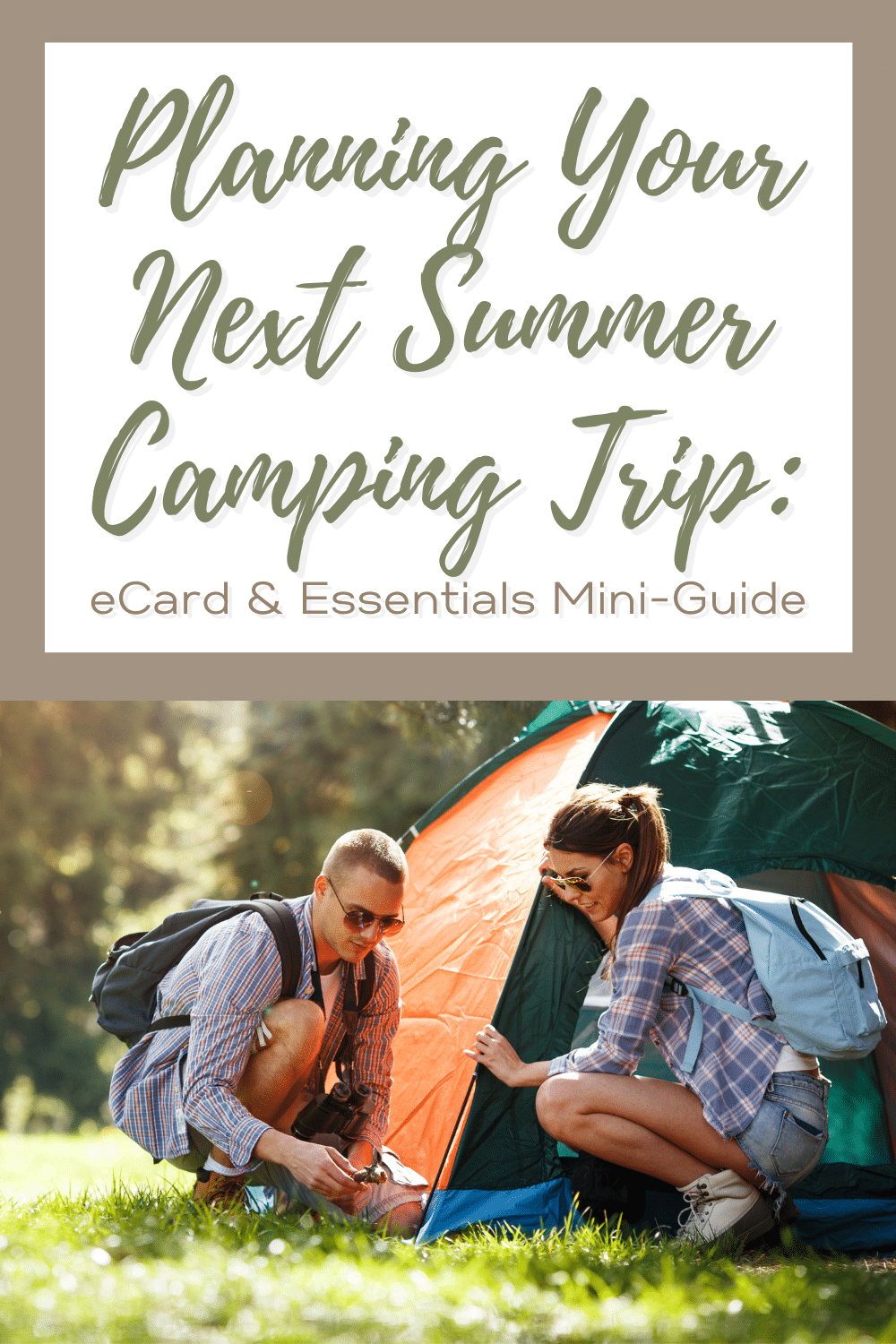 Planning Your Next Summer Camping Trip: eCard & Essentials Mini-Guide