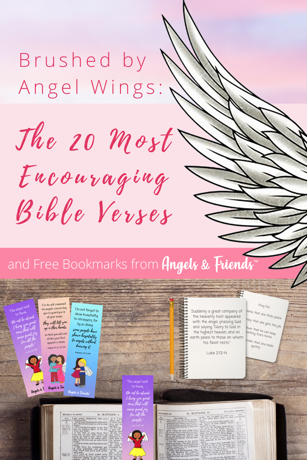 Brushed by Angel Wings: The 20 Most Encouraging Bible Verses and Free Bookmarks from Angels & Friends
